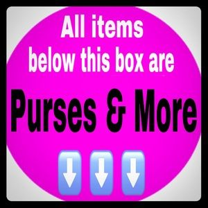 Handbags - ⬇️EVERYTHING BELOW ARE PURSES & MORE⬇️